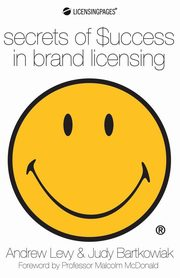 Secrets of Success in Brand Licensing, Levy Andrew