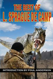 The Best of L. Sprague de Camp, de Camp L. Sprague