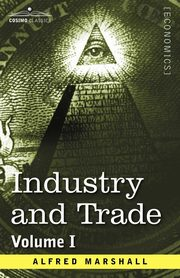 ksiazka tytuł: Industry and Trade autor: Marshall Alfred