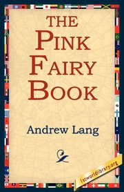 The Pink Fairy Book, Lang Andrew