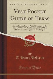Vest Pocket Guide of Texas, Behrens T. Henry
