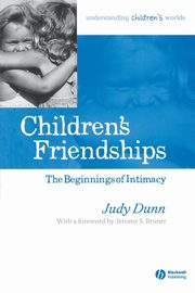 Children s Friendships, Dunn