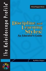 Discipline and Learning Styles, Haggart William