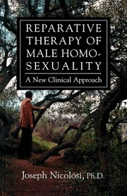 Reparative Therapy of Male Homosexuality, Nicolosi Joseph