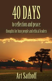 40 Days to Reflection and Peace, Sathoff Art
