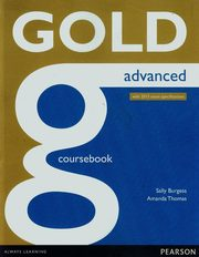 Gold Advanced Coursebook with 2015 exam specifications, Burgess Sally, Thomas Amanda