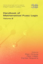 Handbook of Mathematical Fuzzy Logic. Volume 2,