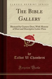 The Bible Gallery, Chambers Talbot W.