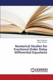 Numerical Studies for Fractional-Order Delay Differential Equations, Kajaman Nagma