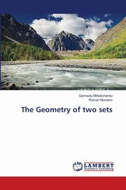 The Geometry of Two Sets, Mihailichenko Gennadiy