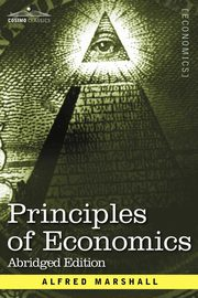 Principles of Economics, Marshall Alfred
