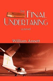 The Final Undertaking, Annett William