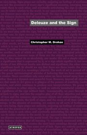 Deleuze and the Sign, Drohan Christopher M.