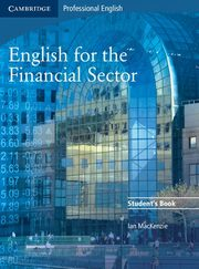 English for the Financial Sector Student's Book, MacKenzie Ian