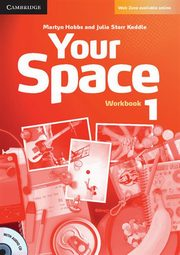 ksiazka tytuł: Your Space 1 Workbook + CD autor: Hobbs Martyn, Starr Keddle Julia