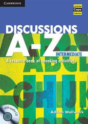Discussions A-Z Intermediate Book with Audio CD, Wallwork Adrian