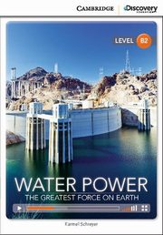 Water Power: The Greatest Force on Earth, Schreyer Karmel