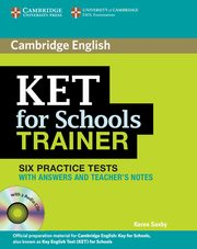 KET for Schools Trainer Practice Tests with answers + 2CD, Karen Saxby