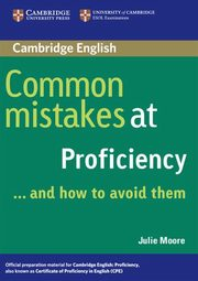 Common Mistakes at Proficiency, Moore Julie