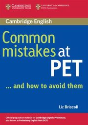 Common Mistakes at PET, Driscoll Liz