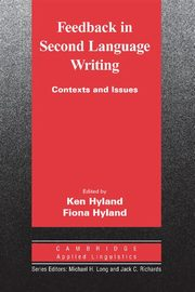 Feedback in Second Language Writing, Hyland Ken, Hyland Fiona