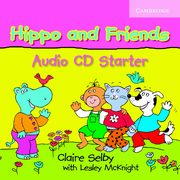 Hippo and Friends Starter Audio CD, Selby Claire, McKnight Lesley