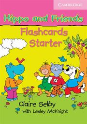 Hippo and Friends Starter Flashcards, Selby Claire, McKnight Lesley