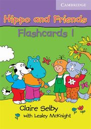 Hippo and Friends 1 Flashcards, Selby Claire, McKnight Lesley