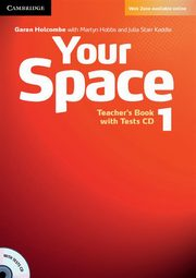 Your Space 1 Teacher's Book + Tests CD, Holcombe Garan, Hobbs Martyn