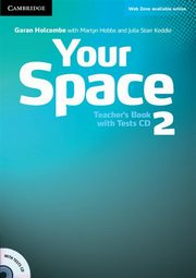 Your Space 2 Teacher's Book + Tests CD, Holcombe Garan, Hobbs Martyn, Starr Keddle Julia