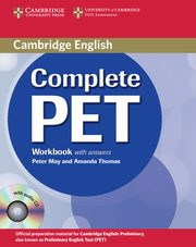ksiazka tytuł: Complete PET Workbook with answers + CD autor: May Peter, Thomas Amanda