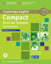Compact First for Schools Workbook without Answers + Audio, Thomas Barbara, Matthews Laura