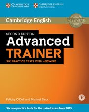Advanced Trainer Six Practice Tests with Answers, O'Dell Felicity, Black Michael