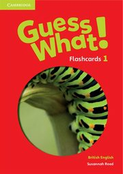 Guess What! 1 Flashcards, Reed Susannah
