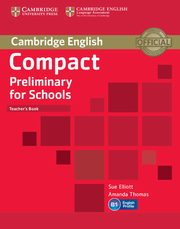 Compact Preliminary for Schools Teacher's Book, Elliott Sue, Thomas Amanda