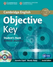 Objective Key Student's Book without Answers with CD-ROM, Capel Annette, Sharp Wendy