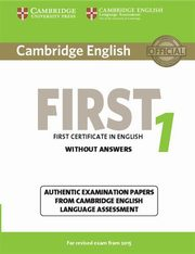 Cambridge English First 1 Authentic examination papers without answers,