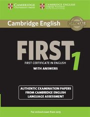 Cambridge English First 1 authentic examination papers with answers,