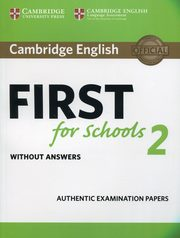 Cambridge English First for Schools 2 Student's Book without answers,