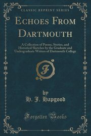 Echoes From Dartmouth, Hapgood H. J.