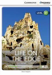 Life on The Edge Extreme Homes Intermediate Book with Online Access, Sargent Brian