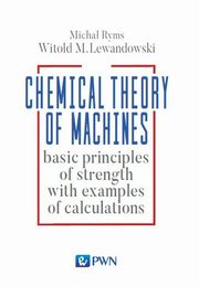 Chemical Theory of Machines, Lewandowski Witold, Ryms Michał