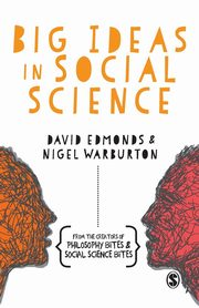 Big Ideas in Social Science, Edmonds David