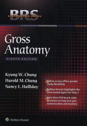 BRS Gross Anatomy, Chung Kyung Won, Chung Harold M., Halliday Nancy L.