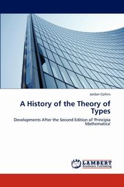 A History of the Theory of Types, Collins Jordan