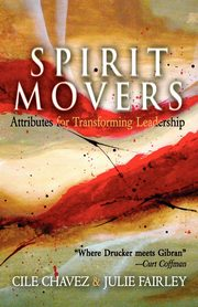 Spirit Movers, Chavez Cile
