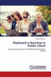 ksiazka tytuł: Deployed E-Learning in Public Cloud autor: H. Muthukrishnan