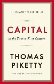 Capital in the Twenty First Century, Piketty Thomas