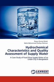 Hydrochemical Characteristics and Quality Assessment of Supply Water, Ghosh Prosun Kumar