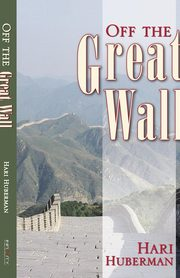 Off the Great Wall, Huberman Hari